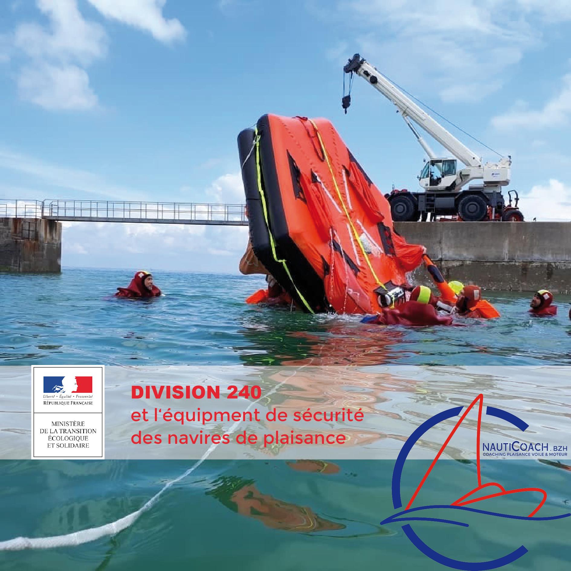 <span class='p-name'>La division 240 et l'équipement de sécurité des navires de plaisance</span>